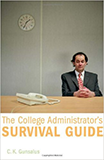 College Administrator Survival Guide